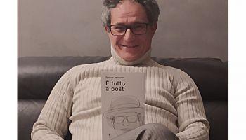 """Intervista con Pierluigi Vettorello, autore del libro """"È tutto a post"""""""