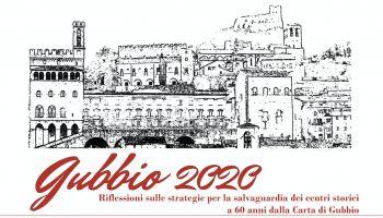 """Intervista a Cesare Crova, curatore del volume """"Verso Gubbio 2020. 1960-2020 riflessioni sulle strategie per la salvaguardia dei centri storici a 60 anni dalla Carta di Gubbio"""""""