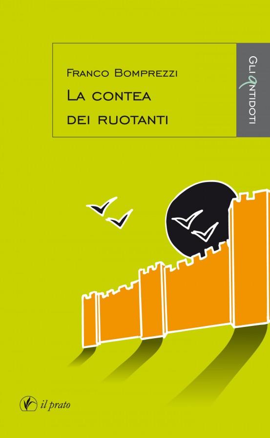 La contea dei ruotanti - Franco Bomprezzi