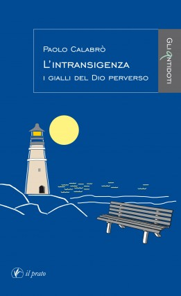 L'intransigenza - Paolo Calabrò