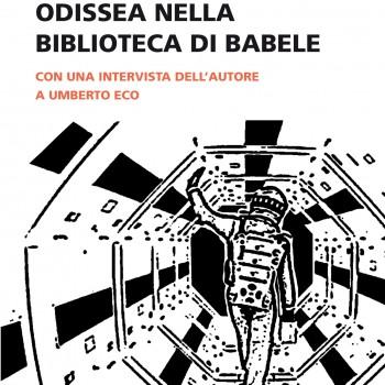 Umberto Eco: Odissea nella Biblioteca di Babele