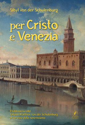 Per Cristo e Venezia - Sibyl von der Schulenburg