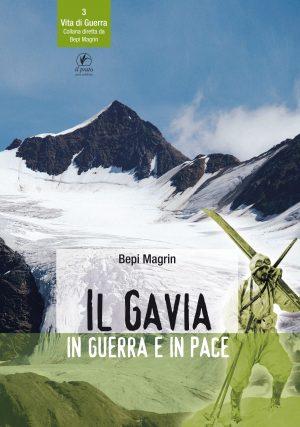 Il Gavia in guerra e in pace