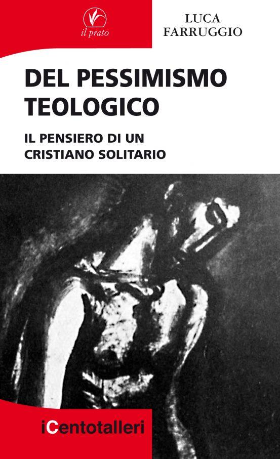 Del pessimismo teologico