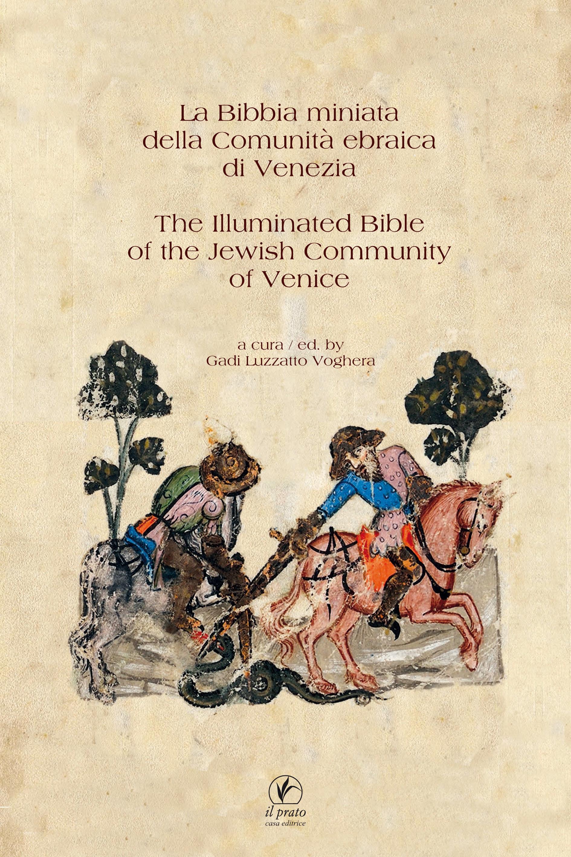 La Bibbia miniata della Comunità ebraica di Venezia