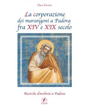 Le corporazioni dei marangoni a Padova