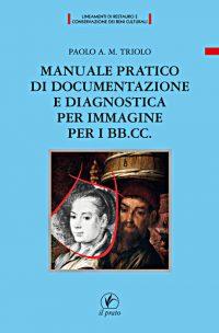 Manuale pratico di documentazione e diagnostica per immagine per i BB.CC.