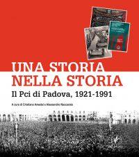 Il Pci di Padova, 1921-1991