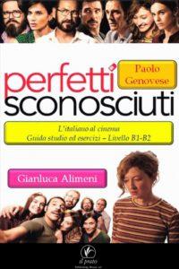 Perfetti sconosciuti guida italiano nel cinema